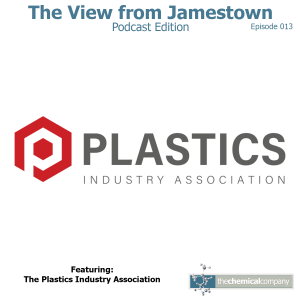 The PLASTICS Industry Association Podcast The View from Jamestown
