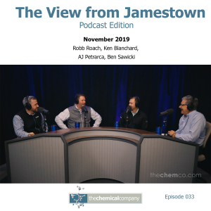 November 2019 View from Jamestown Podcast The Chemical Company